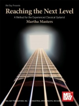Masters Martha Reaching Next Level Method Classical Guitar