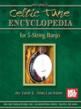 Maclachlan Iain E. - Celtic Tune Encyclopedia For 5-string Banjo - Banjo Tab