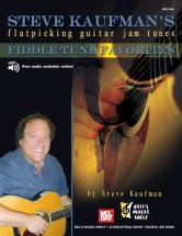 Kaufman Steve - Steve Kaufman's Fiddle Tune Favorites, Flatpicking Jam - Guitar