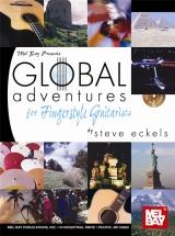 Eckels Steve - Global Adventures For Fingerstyle Guitarists - Guitar Tab