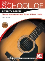 Carr Joe - School Of Country Guitar - Chords, Accompaniment, Styles And Basic - Guitar