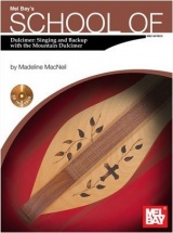 Macneil Madeline - School Of Dulcimer - Singing And Backup With The Mountain - Dulcimer