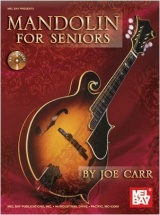Carr Joe - Mandolin For Seniors - Mandolin