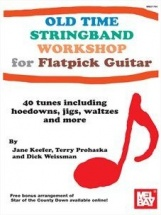 Keefer Jane - Old Time Stringband Workshop For Guitar - Guitar