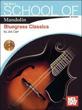 Carr Joe - School Of Mandolin - Bluegrass Classics - Mandolin