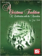 Dahl Gary - A Christmas Tradition - A Celebration With The Accordion - Accordion