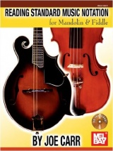 Carr Joe - Reading Standard Music Notation For Mandolin And Fiddle - Violin