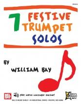 Bay William - 7 Festive Trumpet Solos - Trumpet
