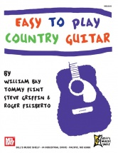 Bay William - Easy To Play Country Guitar - Guitar