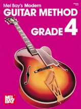 Bay Mel - Modern Guitar Method Grade 4 - Guitar
