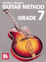 Bay Mel - Modern Guitar Method Grade 7 - Guitar