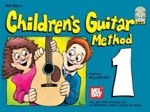 Bay William - Children's Guitar Method, Volume 1 - Guitar