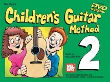 Bay William - Children's Guitar Method Volume 2 - Guitar