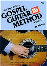 Bay William - Deluxe Gospel Guitar Method - Guitar