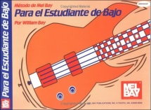 Bay William - Student Bass Method/spanish Edition - Bass Guitar