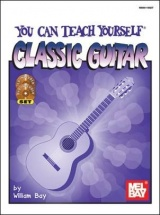 Bay William - You Can Teach Yourself Classic Guitar + Cd + Dvd - Guitar