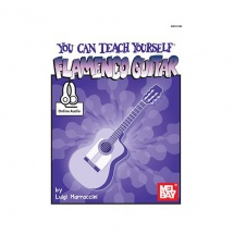 Marraccini Luigi - You Can Teach Yourself Flamenco Guitar - Guitar