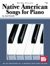 Smith Gail - Native American Songs For Piano Solo - Piano Solo