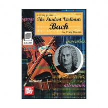 Duncan Craig - The Student Violinist: Bach - Violin