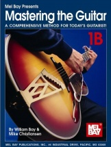 Bay William - Mastering The Guitar Book 1b + Cd - Guitar