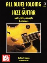 Jim Ferguson - All Blues Soloing For Jazz Guitar - Scls, Lks, Cnpt-chorus - Guitar Tab