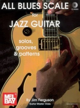 Ferguson Jim - All Blues Scales For Jazz Guitar - Guitar
