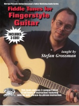 Grossman Stefan - Fiddle Tunes For Fingerstyle Guitar - Guitar