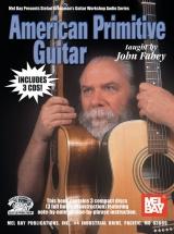 Fahey John - American Primitive Guitar - Guitar