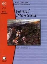 Montana Gentil - Montana, Gentil Works For Guitar Volume 1 Suite Colombiana N01 - Guitar
