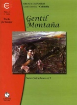 Montana Gentil - Gentil Montana Works For Guitar, Volume 3 Suite Colombiana No3 - Guitar