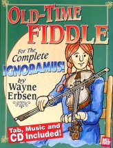 Erbsen Wayne - Old-time Fiddle For The Complete Ignoramus - Violin