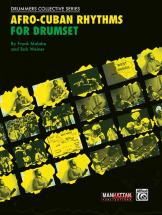 Malabe Frank And Weiner Bob - Afro-cuban Rhythms For Drumset + Cd - Drum
