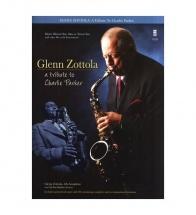 Zottola Glenn - A  Tribute To Charlie Parker