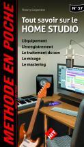 Methode En Poche - Carpentier Thierry - Tout Savoir Sur Le Home Studio