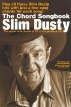 Slim Dusty The Chord Songbook - Lyrics And Chords