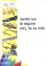 Naulais J. - Jardin Sur La Lagune (le), Fa Ou Mib