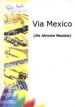 Naulais J. - Via Mexico
