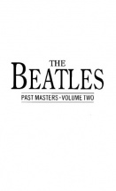 The Beatles - The Beatles Past Masters - V. 2 - Pvg