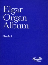 Elgar - Organ Album Book 1 - Organ