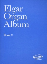Elgar Organ Album - Book 2 - Organ