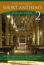 Hill David - The  Short Anthems Collection - Pt. 2 - For Satb And Organ - Choral