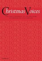 Christmas Voices - New Carols For Unison - Satb