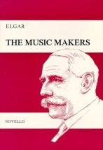 The Music Makers, Opus 69 - An Ode Set For Contralto Solo, Satb And Orchestra - Satb