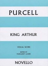 Purcell Henry - King Arthur - Vocal Score