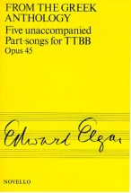 Five Unaccompanied Part-songs For Ttbb, Opus 45 - From The Greek Anthology - Choral