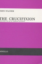 Stainer John - The Crucifixion - A Meditation On The Sacred Passion Of The Holy Redeemer - Choral