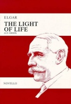 Elgar Edward - The Light Of Life - Satb Et Orchestre