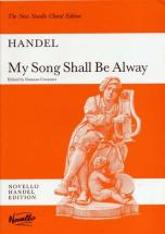 Haendel G.f. - My Song Shall Be Alway - Vocal Score