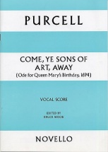 Purcell Henry - Come, Ye Sons Of Art, Away - Vocal Score