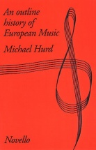 Michael Hurd - Outline History Of European Music -